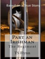 Part an Irish Man The Regiment