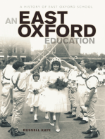 An East Oxford Education: A history of East Oxford School