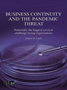 Business Continuity and the Pandemic Threat: Potentially the biggest survival challenge facing organisations