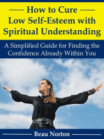 How to Cure Low Self-Esteem with Spiritual Understanding