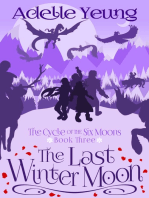 The Last Winter Moon (The Cycle of the Six Moons, Book Three)