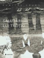 Salutări lui Troțki