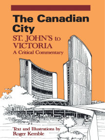 The Canadian City: St. John's to Victoria: A Critical Commentary