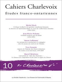 Cahiers Charlevoix 10: Études franco-ontariennes