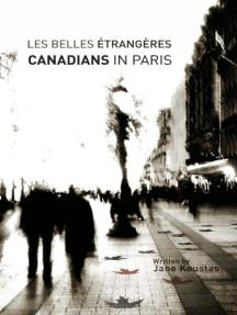 Les Belles Étrangères: Canadians in Paris