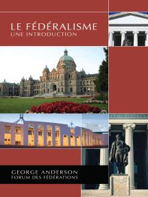 Le Fédéralisme: Une introduction
