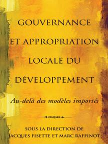 Gouvernance et appropriation locale du développement: Au-delà des modèles importés