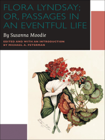 Flora Lyndsay; or, Passages in an Eventful Life: A Novel by Susanna Moodie