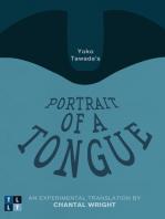 Yoko Tawada's Portrait of a Tongue: An Experimental Translation by Chantal Wright