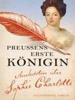 Preußens erste Königin