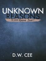 Unknown Reasons (10,000 Reasons Serial Book 1)