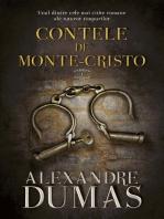 Contele de Monte-Cristo. Vol. I