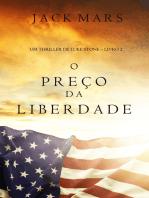O Preço da Liberdade (Um Thriller de Luke Stone – Livro #2)