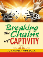 Breaking the Chains of Captivity