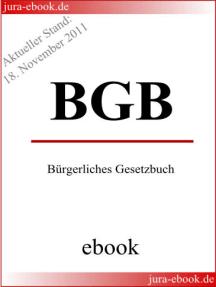 BGB - Bürgerliches Gesetzbuch - E-Book - Aktueller Stand: 18. November 2011