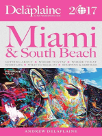 Miami & South Beach - The Delaplaine 2017 Long Weekend Guide