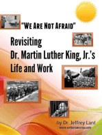 """We Are Not Afraid"" Revisiting the Life and Work of Dr. Martin Luther King, Jr."