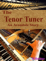 The Tenor Tuner (an Avondale Story)