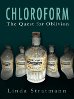 Chloroform: The Quest for Oblivion