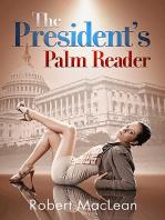The President's Palm Reader