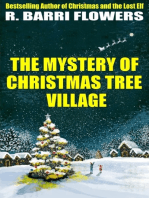 The Mystery of Christmas Tree Village (A Children's Picture Book)