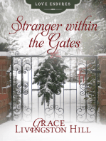 Stranger within the Gates