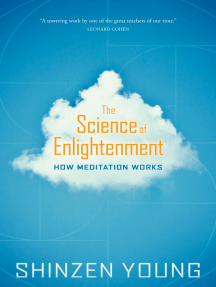 The Science of Enlightenment: How Meditation Works