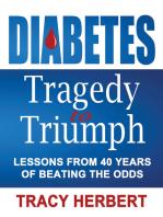 Diabetes Tragedy to Triumph