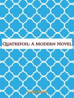Quatrefoil: A Modern Novel