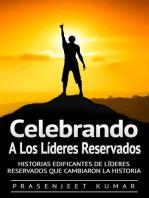 Celebrando A Los Líderes Reservados