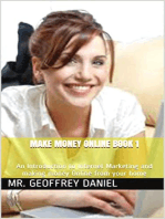 Make Money Online Book 1 – An Introduction to Internet Marketing and making money Online from your home