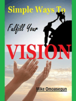 Simple Ways To Fulfill Your Vision