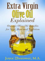Extra Virgin Olive Oil Explained -- Organic Olive Oil Benefits for Skin, Hair and Nutrition