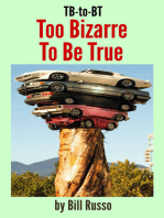 TB-to-BT Too Bizarre to Be True