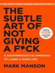 Libro, The Subtle Art of Not Giving a F*ck: A Counterintuitive Approach to Living a Good Life - Lea libros gratis en línea con una prueba.