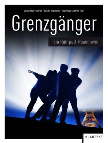 Grenzgänger: Ein Ruhrpott-Roadmovie
