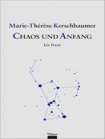 Chaos und Anfang: Ein Poem