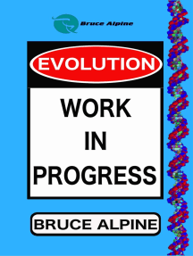 Evolution: Work In Progress