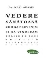 Vedere sănătoasă. Cum să prevenim și să vindecăm bolile de ochi printr-o alimentație corectă