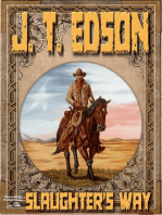 Slaughter's Way (A J.T. Edson Western)