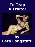 To Trap A Traitor