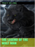 The Legend of the Wolf Man