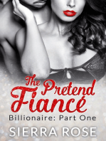 The Pretend Fiancé - Billionaire - Part 1