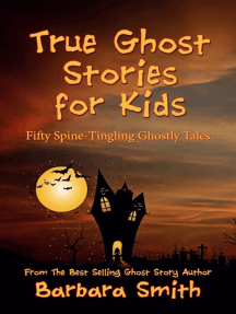 True Ghost Stories for Kids