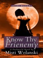 Know Thy Frienemy