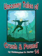 Uncanny Tales of Crush and Pound 14