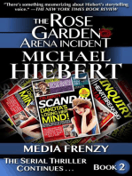 Media Frenzy (The Rose Garden Arena Incident, Book 2)