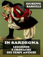 In Sardegna leggende e cronache dei tempi antichi