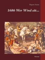1686 Wer Wind sät...