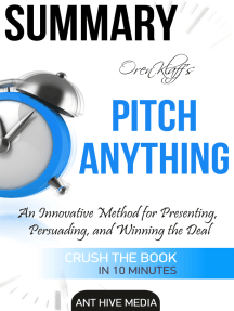 Oren Klaff's Pitch Anything: An Innovative Method for Presenting, Persuading, and Winning the Deal | Summary